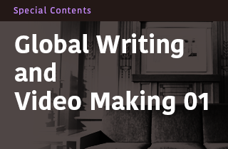 Global Writing and Video Making 01